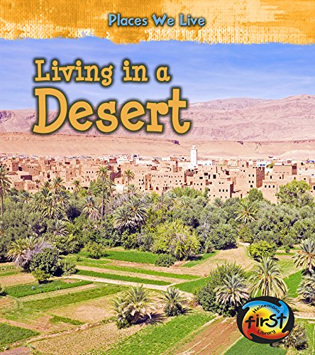 9781484608098: Living in a Desert (Places We Live)