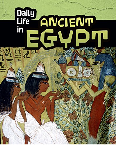 Daily Life in Ancient Egypt (Library Binding): Don Nardo