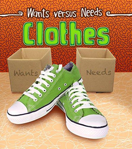 9781484609491: Clothes (Wants vs Needs)