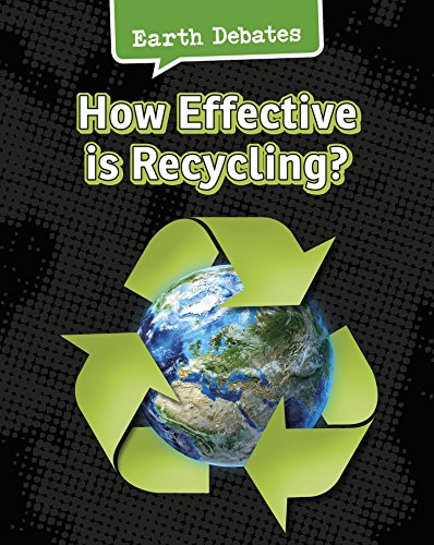 How Effective Is Recycling? (Earth Debates): Chambers, Catherine