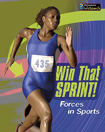 Win that Sprint!: Forces in Sport (Feel The Force): Royston, Angela