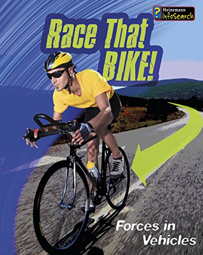 Race that Bike!: Forces in Vehicles (Feel The Force): Angela Royston