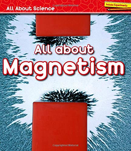 All about Magnetism (Library Binding): Angela Royston