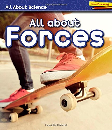 All About Forces (All About Science): Royston, Angela