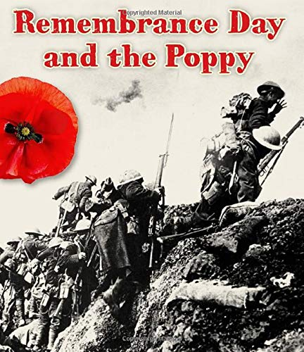 The Remembrance Day and the Poppy (Important Events in History): Helen Cox Cannons