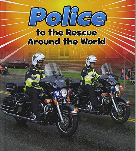 9781484627501: Police to the Rescue Around the World