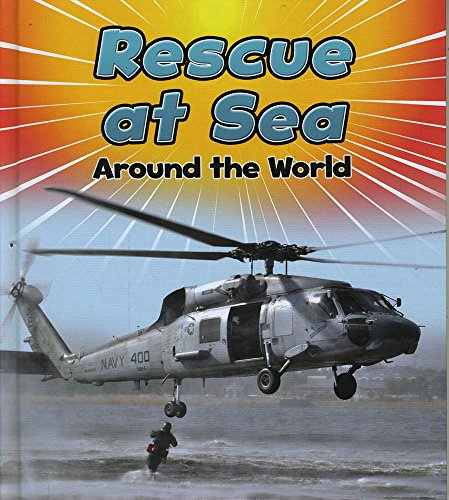 9781484627532: Rescue at Sea Around the World (To The Rescue!)