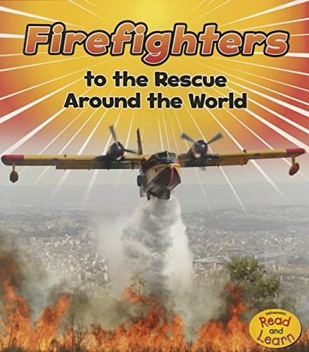 9781484627556: Firefighters to the Rescue Around the World