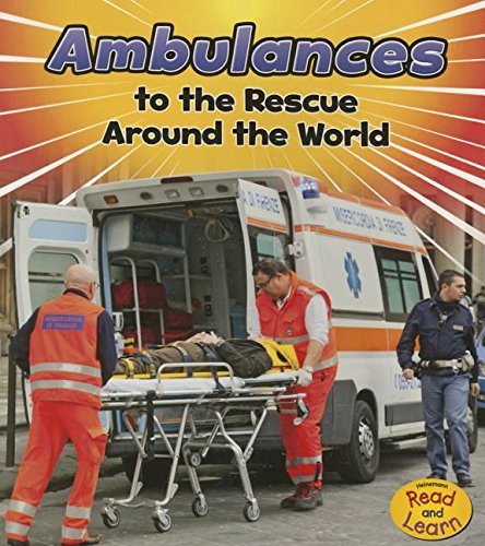 9781484627563: Ambulances to the Rescue Around the World