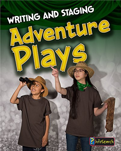 9781484627747: Writing and Staging Adventure Plays (Writing and Staging Plays)