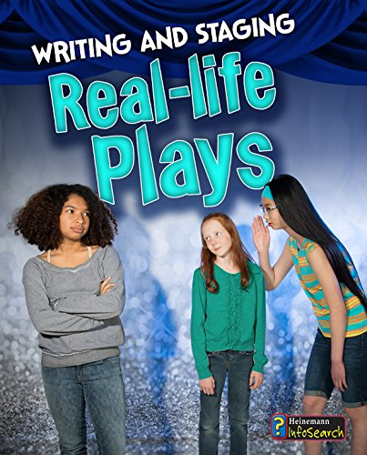 Writing and Staging Real-life Plays (Writing and Staging Plays): Charlotte Guillain