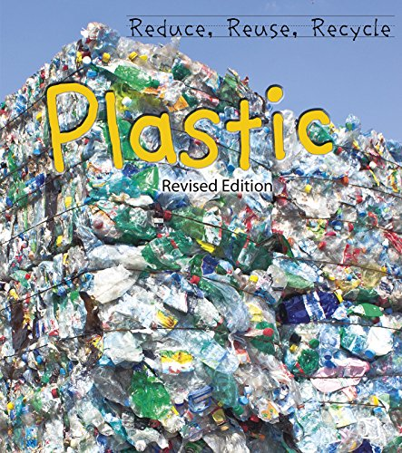 9781484635902: Plastic (Reduce, Reuse, Recycle)