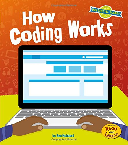 9781484636039: How Coding Works (Our Digital Planet)