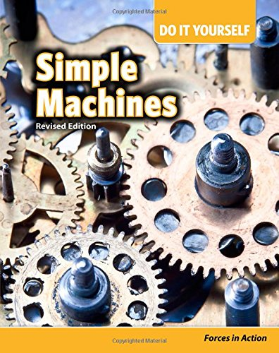 9781484636404: Simple Machines: Forces in Action (Do It Yourself)