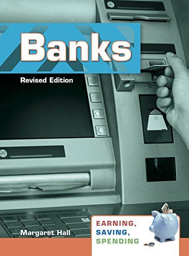 9781484636411: Banks (Earning, Saving, Spending (Paperback))