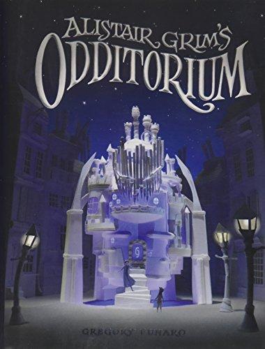 9781484700068: Alistair Grim's Odditorium