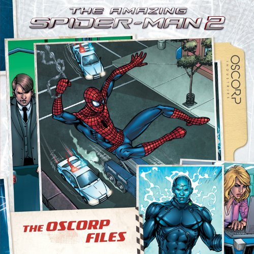 9781484700518: Amazing Spider-Man 2: The Oscorp Files (The Amazing Spider-Man 2)