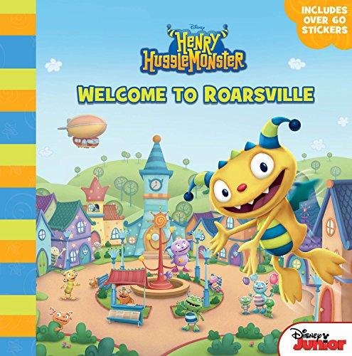 Henry Hugglemonster Welcome to Roarsville: Higginson, Sheila Sweeny, Disney Book Group