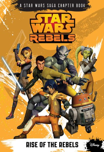 9781484702703: Star Wars Rebels Rise of the Rebels