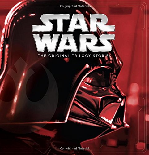 Star Wars: The Original Trilogy Stories ((Storybook Collection))