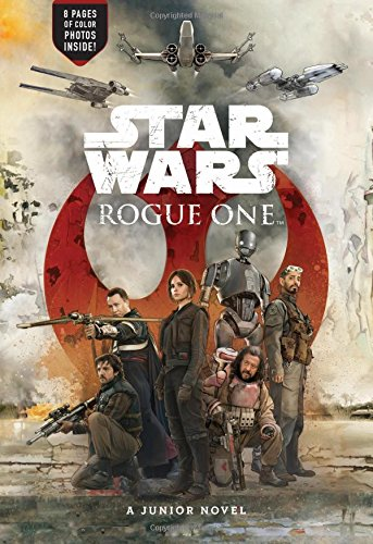 9781484705094: Star Wars Rogue One Junior Novel