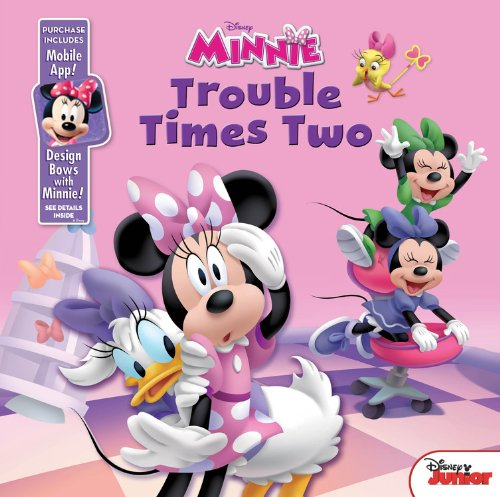 9781484705414: Minnie Bow-Toons Trouble Times Two: Purchase Includes Mobile App for iPhone and iPad! Design Bows with Minnie!