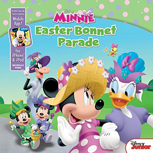 9781484708422: Minnie Easter Bonnet Parade: Purchase Includes Mobile App! For iPhone and iPad! (Disney Minnie)