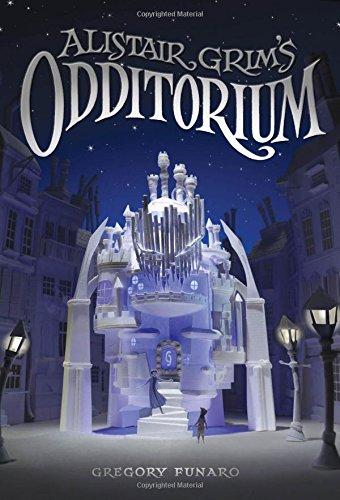 9781484708996: Alistair Grim's Odditorium