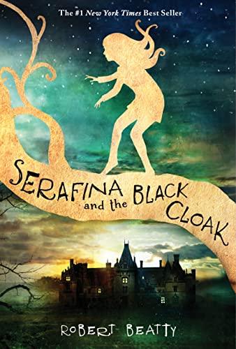 9781484709016: Serafina and the Black Cloak