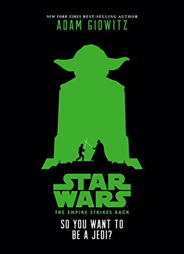 9781484709146: Star Wars: The Empire Strikes Back So You Want to Be a Jedi?