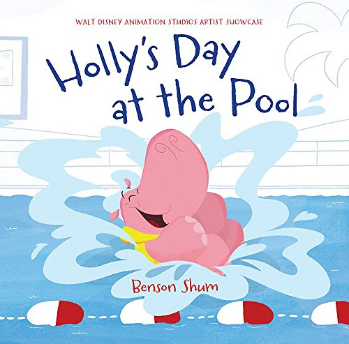 9781484709382: Holly's Day at the Pool: Walt Disney Animation Studios Artist Showcase
