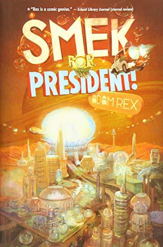 9781484709511: Smek for President! (The Smek Smeries)