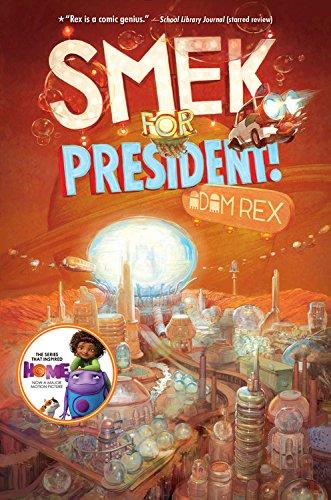 9781484709696: The Smek Smeries, Book 2 Smek for President!