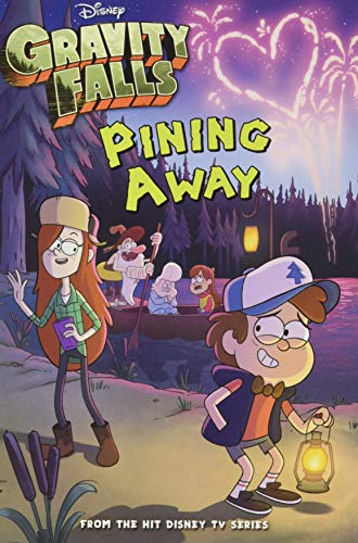 Gravity Falls Pining Away (Gravity Falls Chapter Book)
