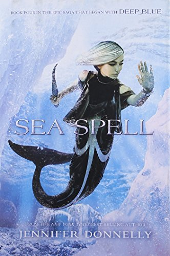9781484712900: Waterfire Saga, Book Four Sea Spell (A Waterfire Saga Novel)