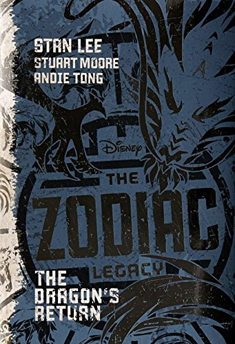 The Dragon's Return (Zodiac Legacy): Lee, Stan; Moore, Stuart