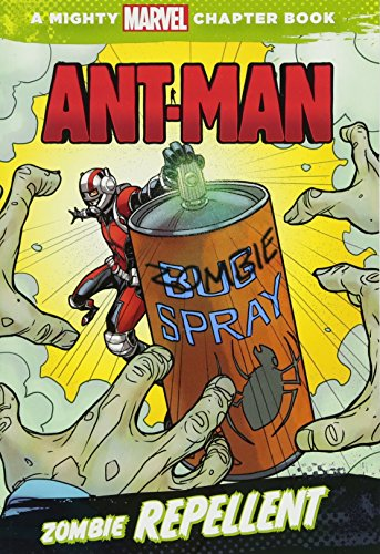 9781484714492: Ant-Man: Zombie Repellent (A Mighty Marvel Chapter Book)