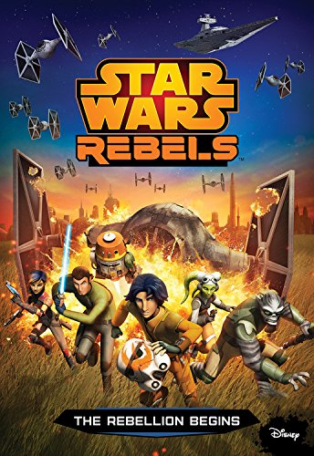 Star Wars Rebels The Rebellion Begins Junior Novelization