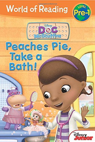 9781484715918: World of Reading: Doc McStuffins Peaches Pie, Take a Bath!: Level Pre-1
