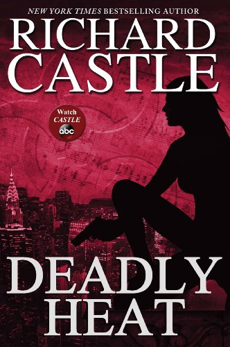 9781484716366: Deadly Heat (Nikki Heat)