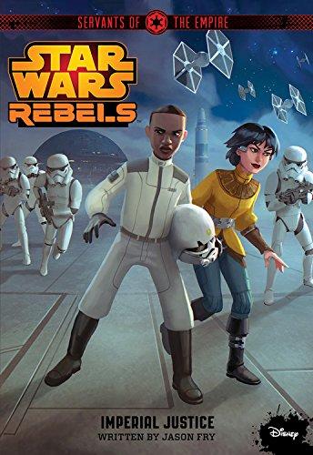 Star Wars Rebels Original Novel #3: Fry, Jason