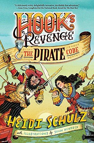 Hook's Revenge, Book 2 the Pirate Code: Schulz, Heidi