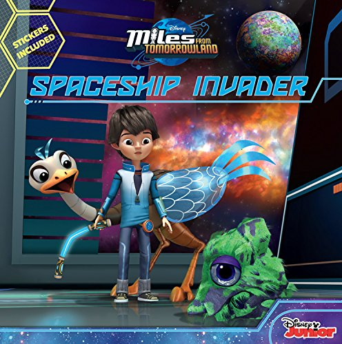 9781484719114: Miles From Tomorrowland Spaceship Invader