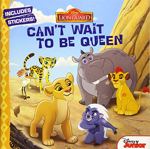 9781484719121: The Lion Guard Can't Wait to Be Queen