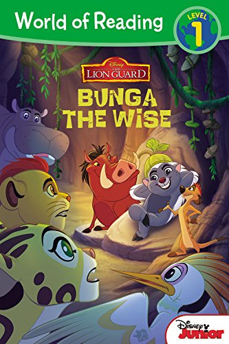 9781484719671: World of Reading: The Lion Guard Bunga the Wise: Level 1