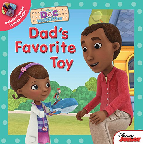 Doc McStuffins Dad's Favorite Toy: Disney Book Group