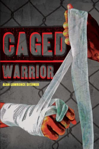 Caged Warrior: Alan Lawrence Sitomer