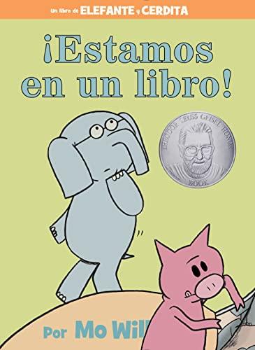 ¡Estamos en un libro! (An Elephant and Piggie Book) (Spanish Edition): Willems, Mo
