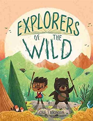 9781484723401: Explorers of the Wild