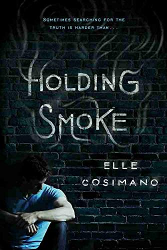9781484725979: Holding Smoke